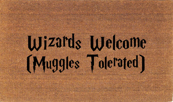 wizards-welcome-muggles-tolerated-doormat
